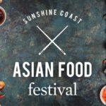 The Sunshine Coast Asian Food Festival – Sunday 28 February 2021  Spicers Tamarind Retreat, Maleny